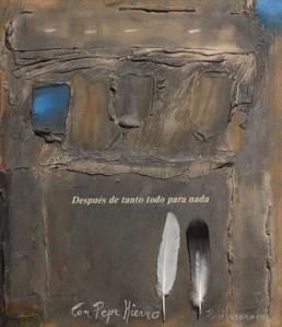 'Con Pepe Hierro', obra de Fernando Peiró Coronado, en recuerdo de Pepe Hierro, quien presentó una exposición de Peiró Coronado en 1971. Medidas, 46x38.